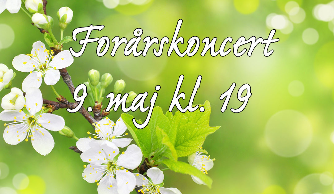 Forårskoncert 9. maj kl. 19