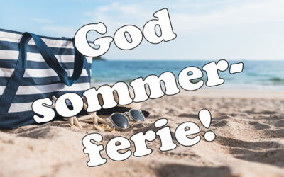 God sommerferie!