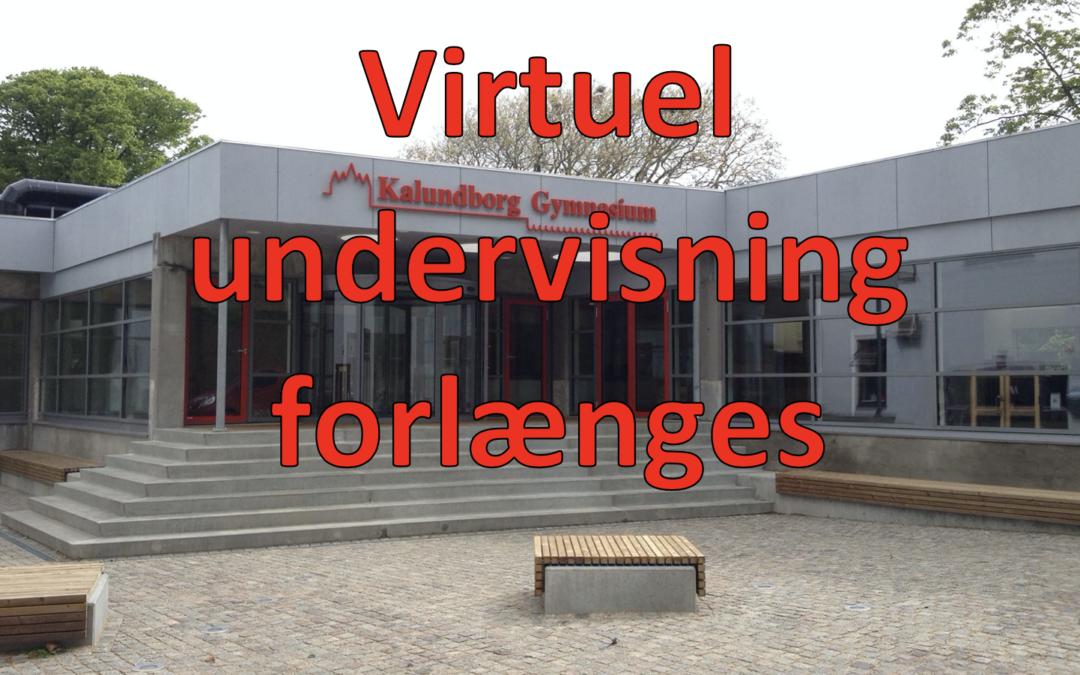 Virtuel undervisning forlænges igen